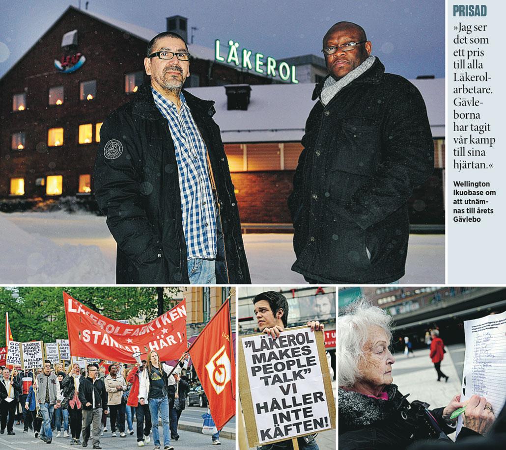Om drygt ett år tar Läkerol ner skylten. Mario Izquierdo och Wellington Ikuobase (översta bilden) känner sig grundlurade. 2002 var fabriken olönsam och nedläggningshotad. Facket har gått med på stora rationaliseringar. 117 arbetare producerar mer i dag än 250 för tio år sedan och fabriken är lönsam. När beskedet om nedläggning kom i mars 2012 demonstrerade Gävlebor utanför ägarnas huvudkontor i Stockholm. Karin Isaksson (till höger) var en av dem som skrev på protestlistorna.
