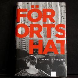 Johanna Langhorst: Förortshat (Ordfront)