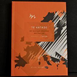 Magnus Linton: De hatade. Om radikalhögerns måltavlor (Atlas)