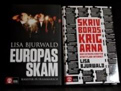 Lisa Bjurwald: Europas skam och Skrivbordskrigarna (Natur och Kultur)