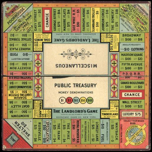 Lizzie Magie tog det första patentet på sitt spel The Landlord's Game 1904. Hon konstruerade spelet för att visa på nackdelarna med markägande. Spelplanen liknar Monopol, med fängelse och allt. Däremot finns här också ett fattighus. Klicka för större bild